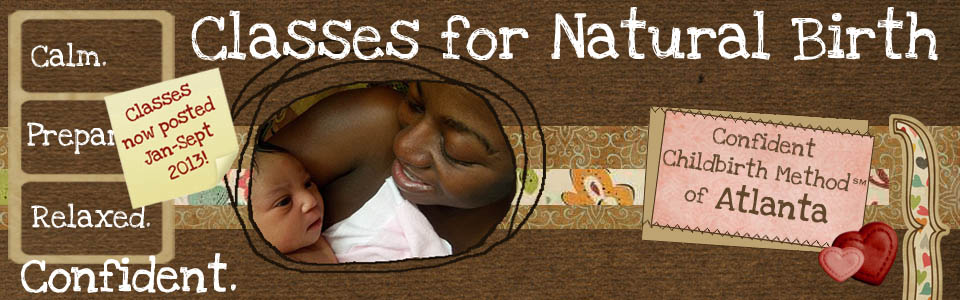 Confident Childbirth Method of Atlanta | Classes for Natural Birth | 2013 Classes